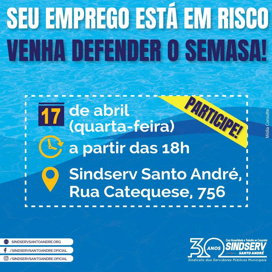 Imagem de Trabalhador do Semasa, venha defender seu emprego! Participe da assembleia no dia 17 de abril!