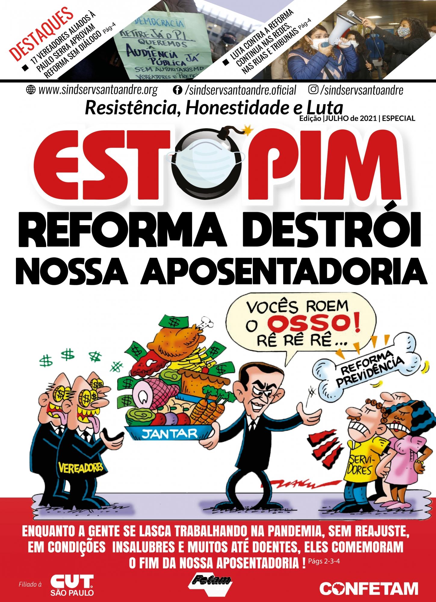 Imagem de Confira Edição do Estopim Especial sobre nefasto PLC da Reforma da Previdência de Paulo Serra